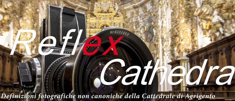 """""""ReflexCathedra"""", mostra fotografica sulla Cattedrale di Agrigento"""